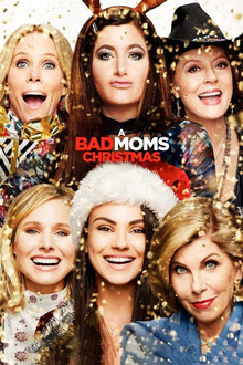 A Bad Mom's Christmas - 4K (iTunes)