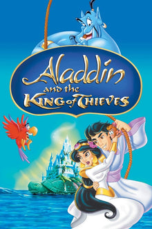 Aladdin: The King of Thieves - HD (MA/VUDU)