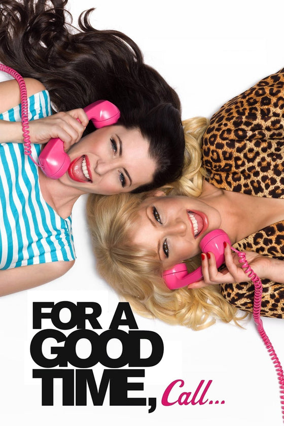 For a Good Time, Call... (Unrated) - HD (MA/Vudu)