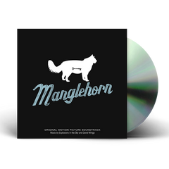 Explosions In The Sky - MANGLEHORN (AN ORIGINAL MOTION PICTURE SOUNDTRACK)