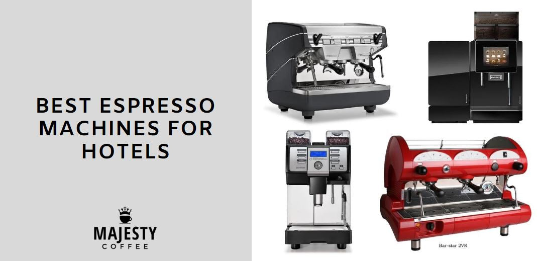 TOP 5 BEST ESPRESSO MACHINES FOR HOTELS