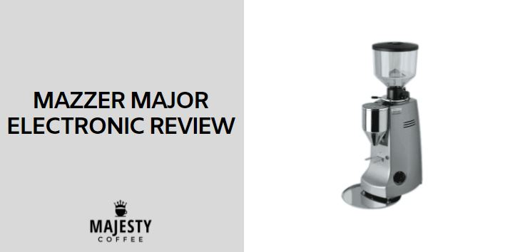 Mazzer Major Electronic Review