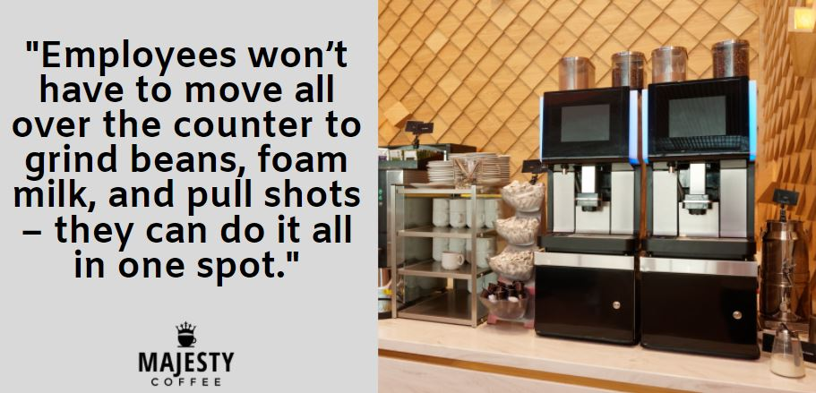 Employees won't have to move all over the counter to grind beans, foam milk, and pull shots – they can do it all in one spot.