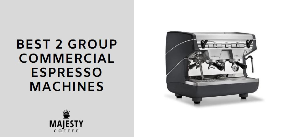 best 2 group commercial espresso machines
