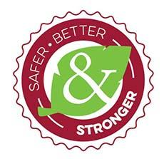 Safer Better Stronger