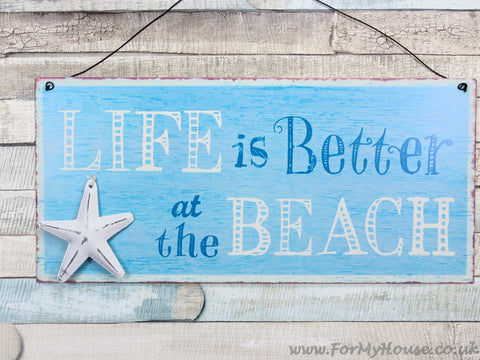 Life is better at the beach metal hanging sign