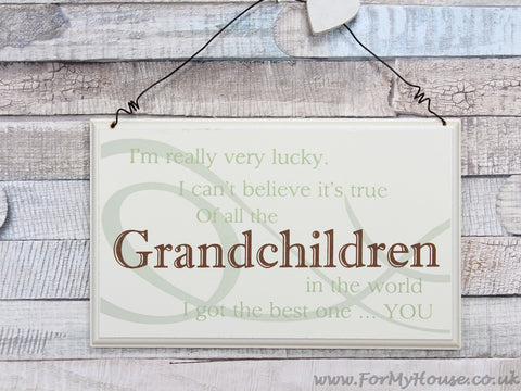 I'm really very lucky … Grandchildren plaque sign
