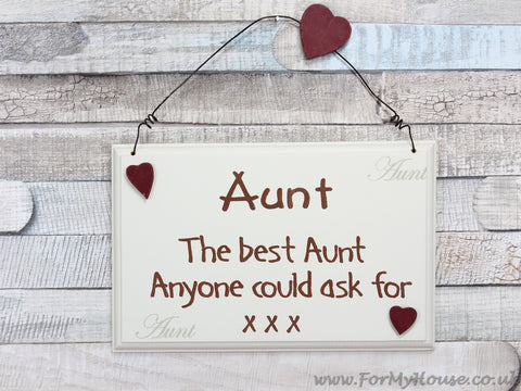 Aunt The best Aunt … plaque sign