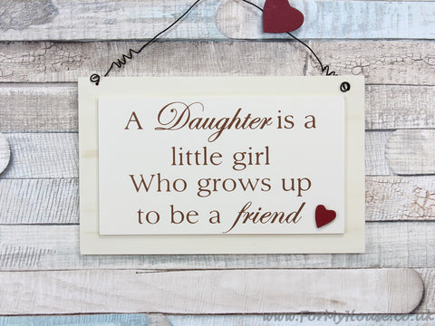 A Daughter is a girl … plaque sign