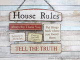 House rules large hanging plaque sign