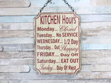 Kitchen Hours large plaque sign