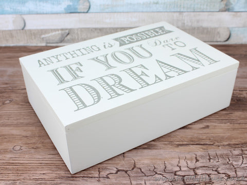 If you dare to dream Trinket box