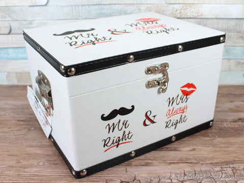 Mr right Mrs always right wedding chest memory box