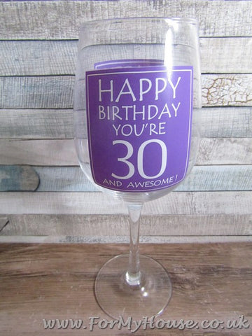 Happy 30th birthday 30 and awesome wine glass