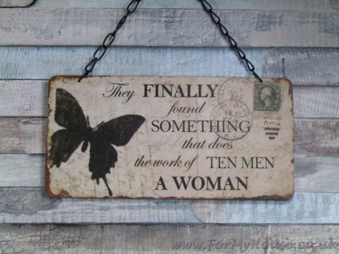 Butterfly They finally found something  a woman plaque sign