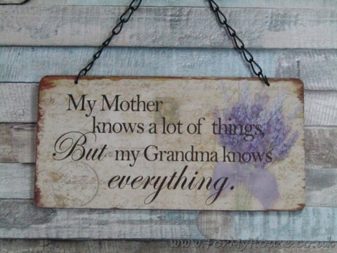 Lavender My mother knows grandma know everything plaque sign