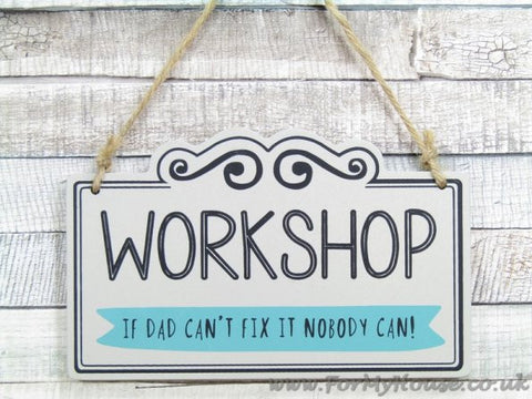 Workshop wooden plaque sign father's gift