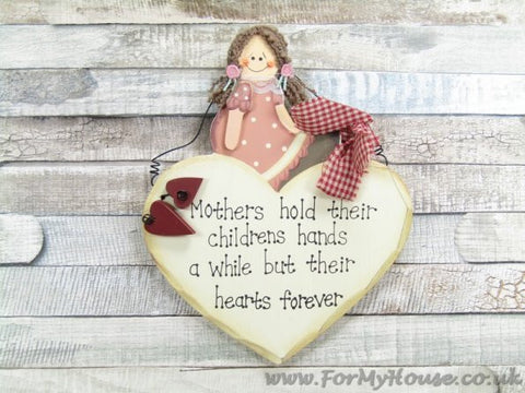 Heart Mothers hold their childrens… plaque sign