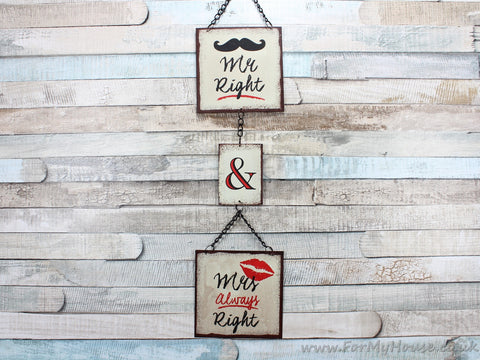 Mr Right and Mrs Always Right Moustache and Lips Metal Hanging Plaque