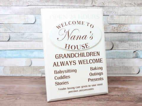 Cream Welcome To Nana's House Plaque Sign