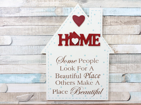 Cream Home Beautiful Place Plaque Sign