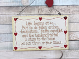 Life Begins At 40 Humorous Funny Hanging Plaque Sign