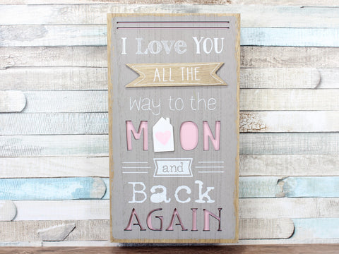 I Love You To The Moon & Back  Box Plaque Sign