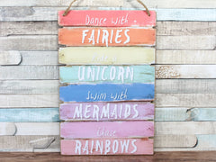Dance with Fairies Unicorn Mermaid Plaque Sign