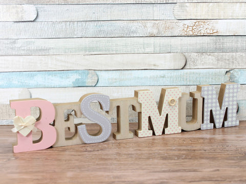 Best Mum Decorated Wooden 3D Words Freestanding Plaque Sign