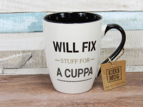 Will Fix Stuff For A Cuppa China Mug