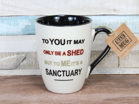 It May Only Be a Shed Sanctuary China Cream Man Mug