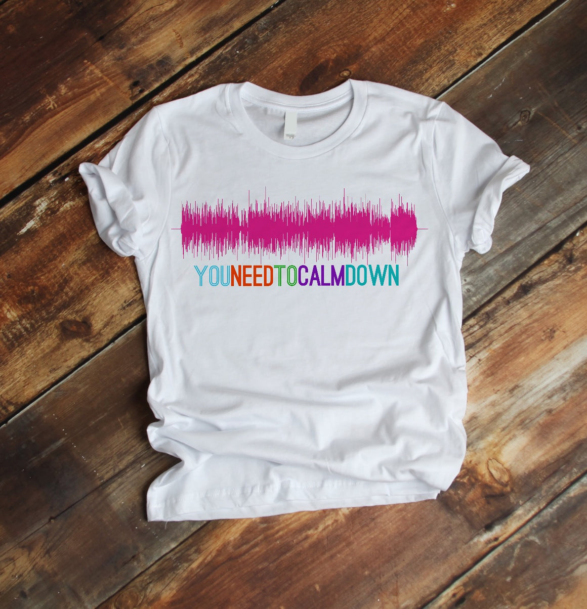 Sound Art Shirt - You Need to Calm Down | Sound Wave Shirt