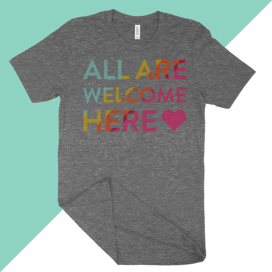 All Are Welcome Here (Vintage Grey)