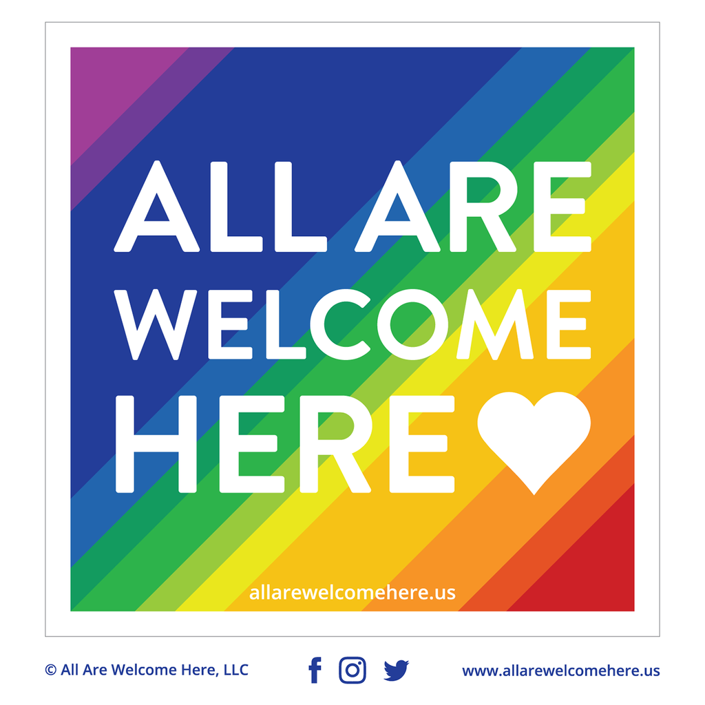 All Are Welcome Here Vinyl Stickers