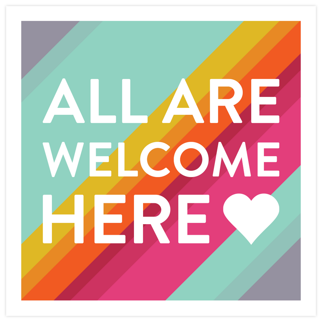 All Are Welcome Here Window Cling