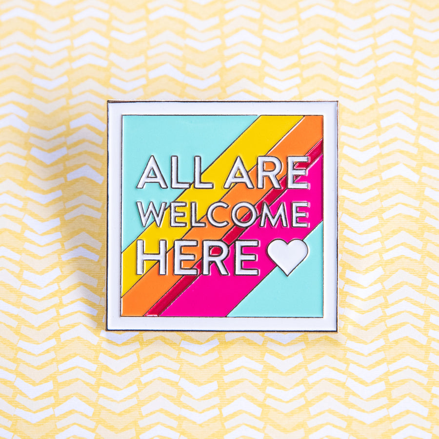All Are Welcome Here Enamel Pins