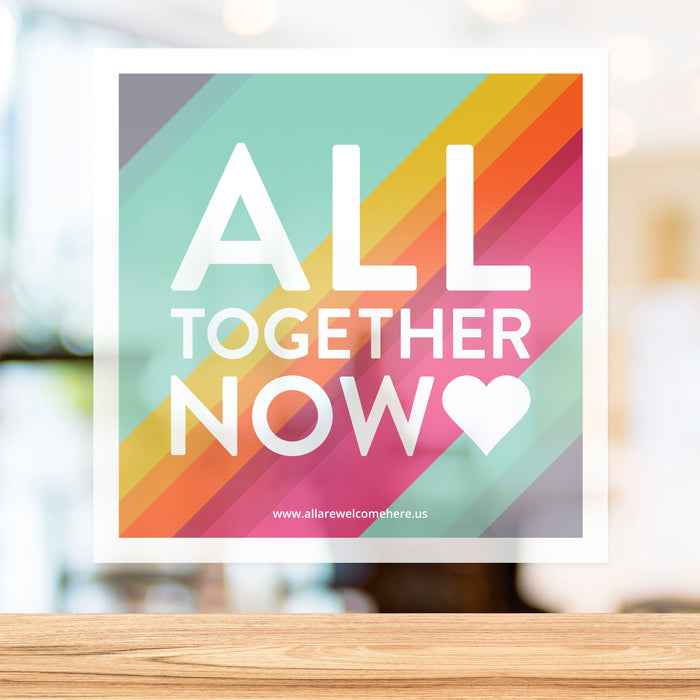All Together Now Window Cling