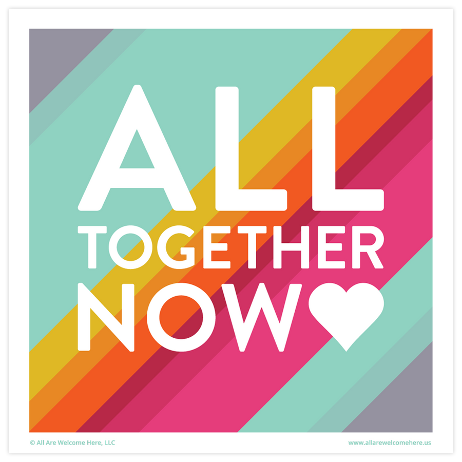 All Together Now Print