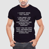 "Men's T-Shirt ""I cannot make you vegan, but..."" - ECO-ISTS"