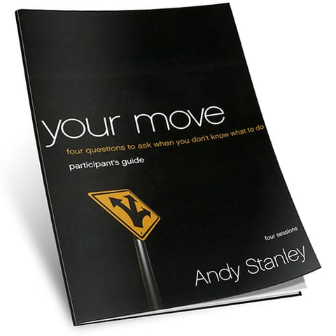 Your Move Study Guide by Andy Stanley