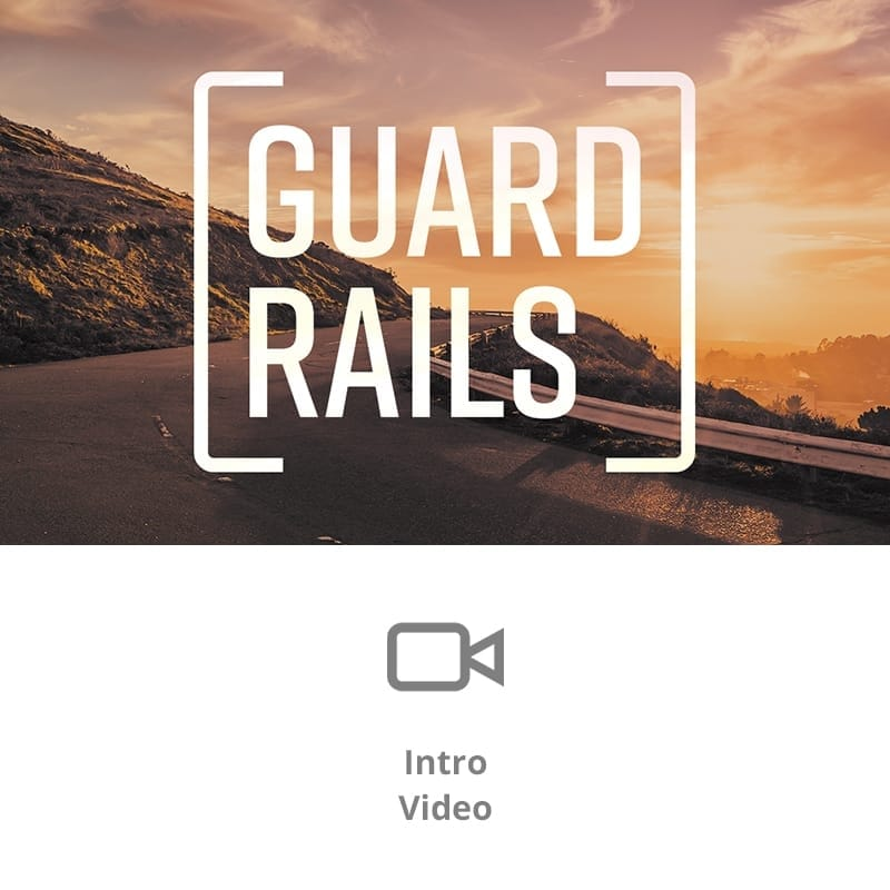 Guardrails 2017 Sermon Intro Video