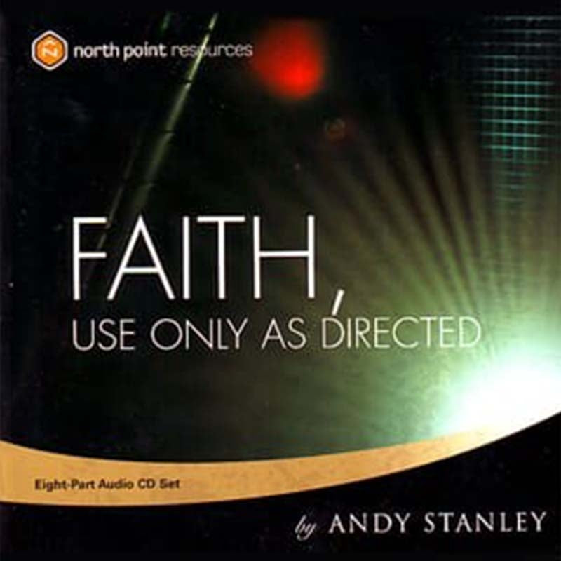 Faith, Use Only As Directed CD Series