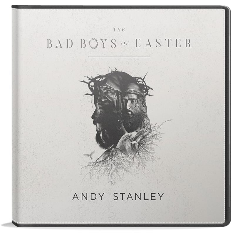 Bad Boys of Easter CD by Andy Stanley