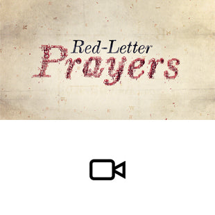 Red Letter Prayers Sermon Intro Video