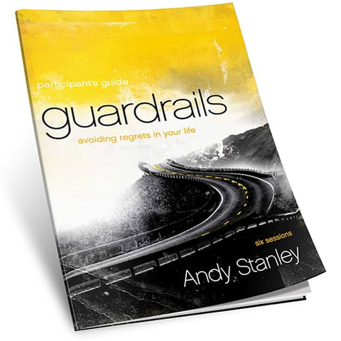 Guardrails Study Guide by Andy Stanley