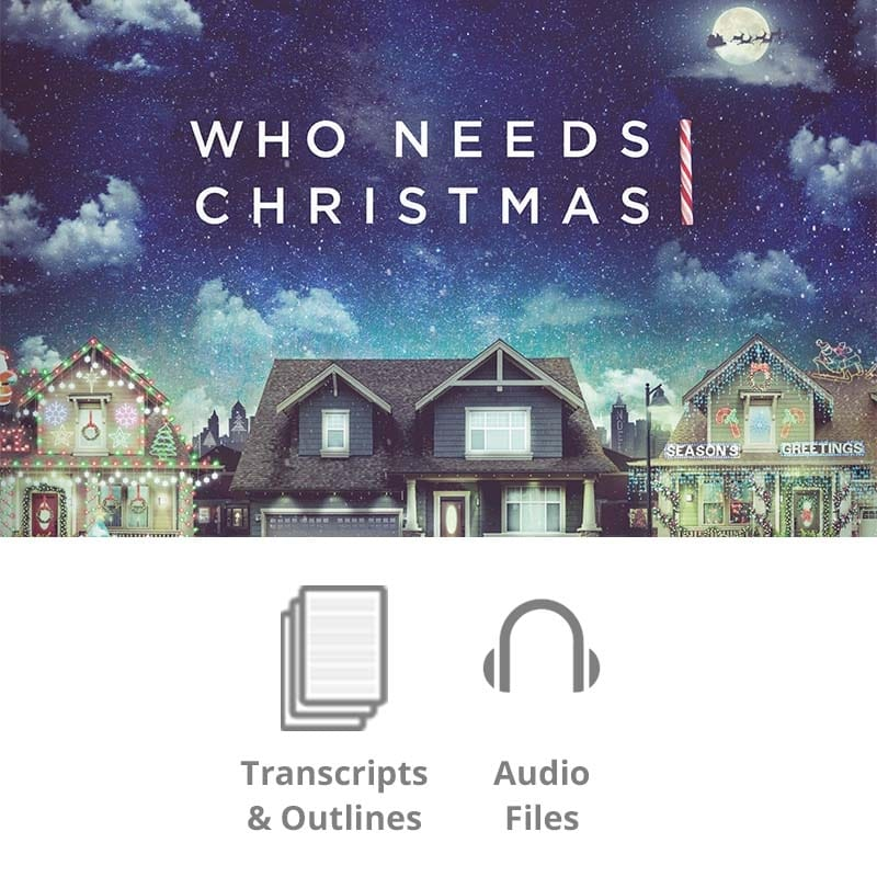 Who Needs Christmas Basic Sermon Kit | 3-Part