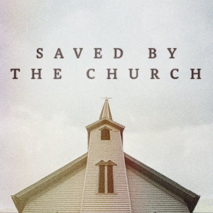 Saved By the Church MP3 by Andy Stanley