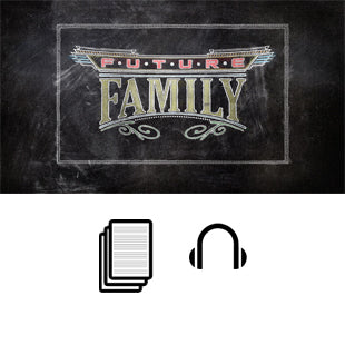 Future Family Basic Sermon Kit | 6-Part