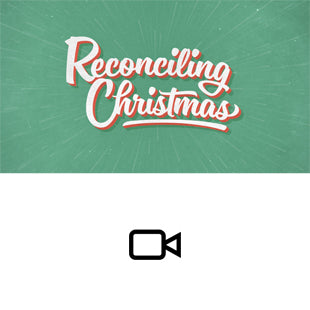 Reconciling Christmas Sermon Intro Video