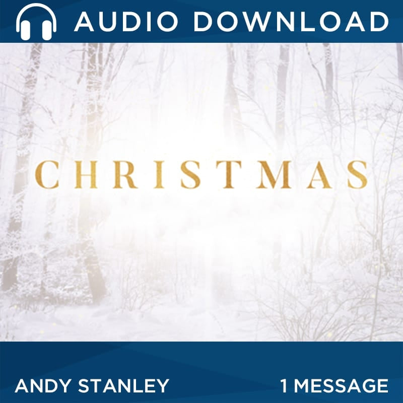 The Wonder of Christmas | Christmas Message by Andy Stanley Audio Download